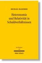 Heteronomie und Relativität in Schuldverhältnissen
