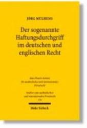 Der sogenannte Haftungsdurchgriff im deutschen und englischen Recht
