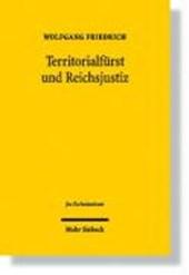 Territorialfürst und Reichsjustiz