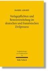 Vorlagepflichten und Beweisvereitelung im deutschen und französischen Zivilprozeß