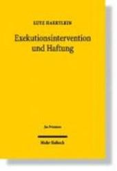 Exekutionsintervention und Haftung