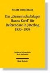 Das 'Gemeinschaftslager Hanns Kerrl' für Referendare in Jüterbog 1933-1939