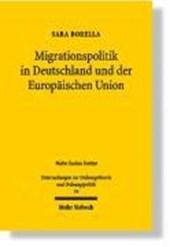 Migrationspolitik in Deutschland und der Europäischen Union