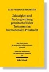 Zulässigkeit und Bindungswirkung gemeinschaftlicher Testamente im Internationalen Privatrecht