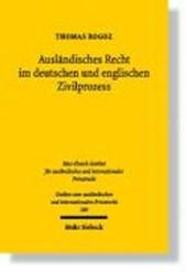 Ausländisches Recht im deutschen und englischen Zivilprozess