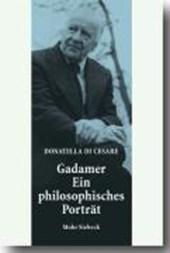 Gadamer - Ein philosophisches Porträt