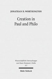 Creation in Paul and Philo