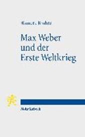 Max Weber und der Erste Weltkrieg