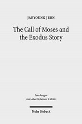 The Call of Moses and the Exodus Story | Jaeyoung Jeon |