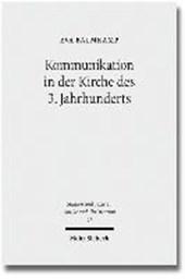Kommunikation in der Kirche des 3. Jahrhunderts