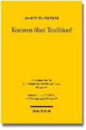 Konsens über Tradition?