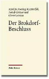 Der Brokdorf-Beschluss des Bundesverfassungsgerichts