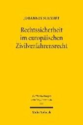 Rechtssicherheit im europäischen Zivilverfahrensrecht