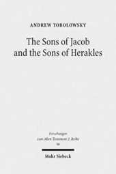 The Sons of Jacob and the Sons of Herakles | Andrew Tobolowsky |