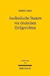 Ausländische Staaten vor deutschen Zivilgerichten