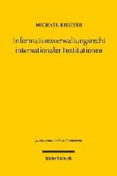 Informationsverwaltungsrecht internationaler Institutionen