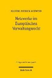 Netzwerke im Europäischen Verwaltungsrecht