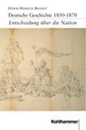 Deutsche Geschichte 1850 -