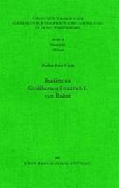 Studien zu Großherzog Friedrich I. von Baden