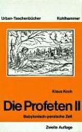 Die Profeten II