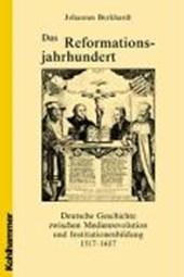 Das Reformationsjahrhundert