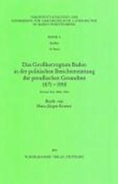 Das Großherzogstum Baden in der politischen Berichterstattung der preußischen Gesandten II