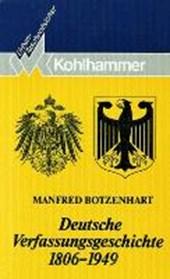 Deutsche Verfassungsgeschichte 1806 -