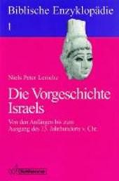 Biblische Enzyklopädie 01. Die Vorgeschichte Israels