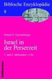 Biblische Enzyklopädie 08. Israel in der Perserzeit