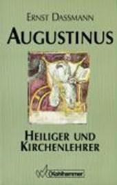 Augustinus. Heiliger und Kirchenlehrer
