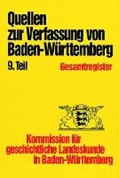 Quellen zur Entstehung der Verfassung von Baden-Württemberg. Gesamtregister