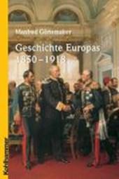 Geschichte Europas 1850 -