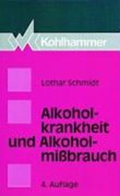 Alkoholkrankheit und Alkoholmißbrauch