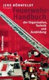 Feuerwehr-Handbuch der Organisation, Technik und Ausbildung