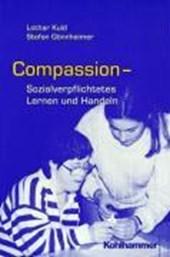 COMPASSION. Sozialverpflichtetes Lernen und Handeln