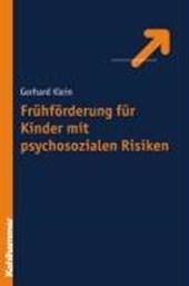 Frühförderung für Kinder mit psychosozialen Risiken