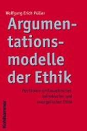Argumentationsmodelle der Ethik
