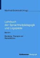 Lehrbuch der Sprachheilpädagogik und Logopädie