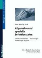 Allgemeine und spezielle Infektionslehre
