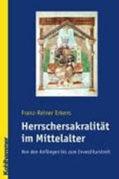 Die Herrschersakalität im Mittelalter