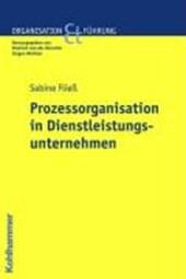 Prozessorganisation in Dienstleistungsunternehmen