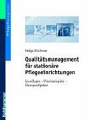 Qualitätsmanagement für stationäre Pflegeeinrichtungen