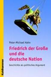 Friedrich der Große und die deutsche Nation
