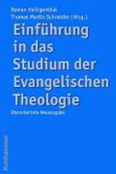 Einführung in das Studium der Evangelischen Theologie