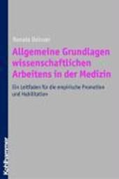 Allgemeine Grundlagen wissenschaftlichen Arbeitens in der Medizin