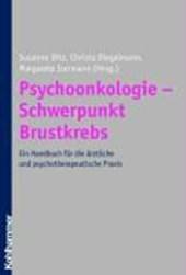 Psychoonkologie - Schwerpunkt Brustkrebs