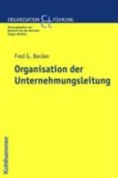 Organisation der Unternehmensleitung