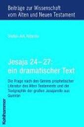 Jesaja 24 - 27: ein dramatischer Text