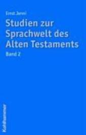 Studien zur Sprachwelt des Alten Testaments