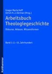 Arbeitsbuch Theologiegeschichte